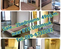 Sale…Condominium 2 Bedrooms, 49 sq.m., near BTS Udomsuk